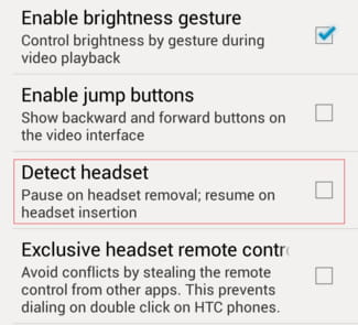 VLC for Android - Turn off the Headset detection feature